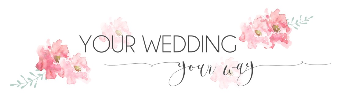Your Wedding, Your Way